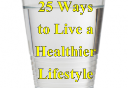 25 Ways to Live a Healthier Lifestyle in the New Year
